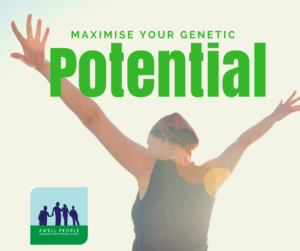 Maximise your genetic potential